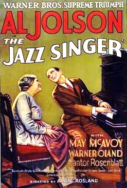 The Jazz Singer, the first talking movie